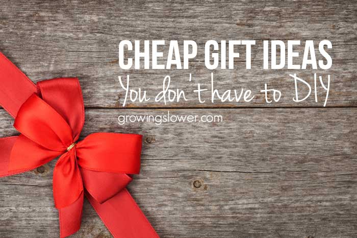 13 Cheap Gift Ideas You Don't Have to Make Yourself