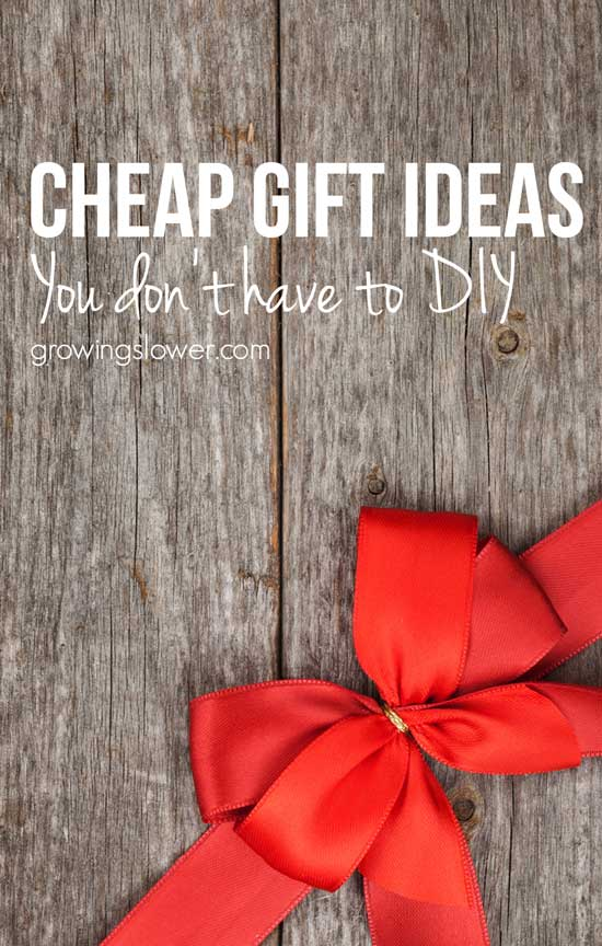 13 Cheap Gift Ideas You Don't Have to DIY - Try these cheap gift ideas that will bring joy to your loved ones without breaking the bank! Includes cheap gift ideas for kids, women, & neighbors. Save money with these cheap gift ideas you do not have to make yourself. Even if you're doing your gift giving on a tight budget for Christmas, you can still give your friends and family gifts they will love. Check out these gift ideas starting under $5!
