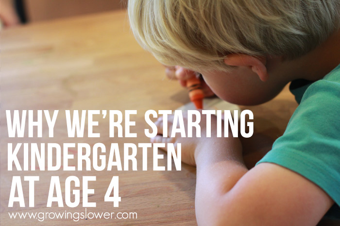 Why We're Starting Kindergarten at Age 4